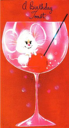 1970s Greeting Card - A Birthday Toast