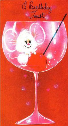 1970s Greeting Card - A Birthday Toast