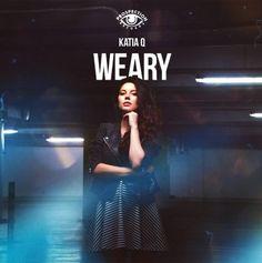 New Release: Katia Q – Weary