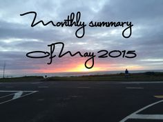 monthly summary of may 2015