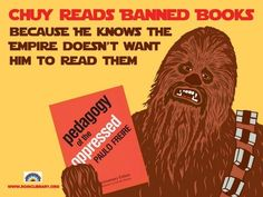 It's not Banned Books Week right now, but it's always good to be aware, and be informed! Chewbacca knows that.