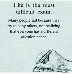 Life Is The Most Difficult Exam Quotes