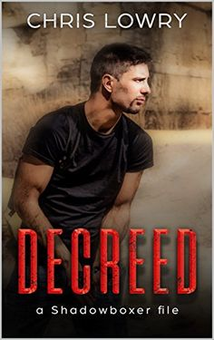 #FREE UNTIL WEDNESDAY!  DECREED: an Action Thriller (a Shadowboxer file Book 4) #Kindle Edition by Chris Lowry (Author)  Brill Wingfield is back and working in Los Angeles.
