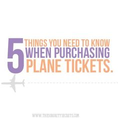 The Sorority Secrets: 5 Things You Need to Know When Purchasing Plane Tickets!  #Travel #Tips #Sorority #SororitySecret #TSS #PlaneTickets