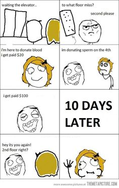 Funny pictures about Tough times. Oh, and cool pics about Tough times. Also, Tough times photos. Funny Images, Best Funny Pictures, Cereal Guy, Dankest Memes, Jokes, Rage Faces, The Meta Picture, Troll Face, Blood Donation