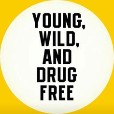 Just Say No To Drugs Slogans Say No To Drugs And Alcohol And Say