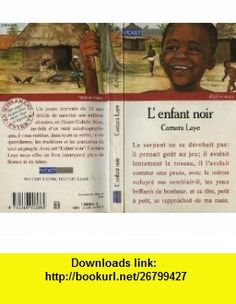 L enfant noir Laye Camara ,   ,  , ASIN: B0044MBFWM , tutorials , pdf , ebook , torrent , downloads , rapidshare , filesonic , hotfile , megaupload , fileserve