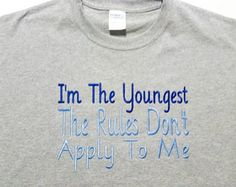 Youngest Child Shirt - Funny Sibling Shirts - Matching Shirts - Family Shirts - Sibling Rules Shirt - Gift Idea - Embroidered Shirt by fabuellaboutique. Explore more products on http://fabuellaboutique.etsy.com