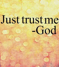 learn to trust God