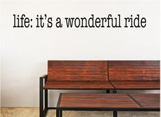 Life Is A Wonderful Ride Decal Wonderful Ride Decal | Etsy Inspirational Wall Decals, Vinyl Wall Quotes, Vinyl Wall Decals, Wall Decals Yellow, Wall Decals For Bedroom, Custom Decals, Custom Wall, Eco Friendly Paint, Modern Decor