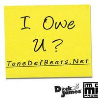 I Owe You by ToneDefBeats.NET on SoundCloud