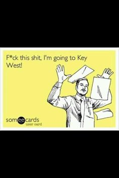 Couldn't have said it better. If you want to get away to Key West, check out www.southernmostgetaways.com