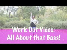 Plus Size Work Out Video: All About That Bass by Meaghan Trainor - YouTube