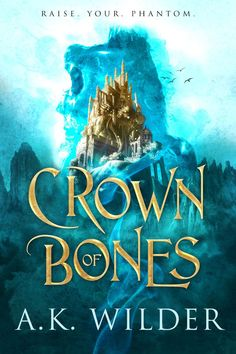 Countdown to Crown of Bones – Book of The Bone Throwers Series by Kim Falconer (writing as A. Wilder) Out March 2020 with Entangled Teen Fantasy Book Covers, Fantasy Books, Ya Books, Books To Read, Bone Books, Beautiful Book Covers, Books For Teens, Book Cover Design, Book Lists