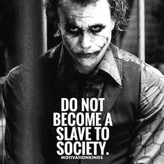 Social New Life = streams of income : % monthly on your investment (min. 50 EUR) - monthly interests due to increase of NNC (alternative currency) - sponsoring commissions on 3 levels + montly team bonus - online boutique for free Heath Ledger Joker Quotes, Best Joker Quotes, Joker Heath, Badass Quotes, Wisdom Quotes, True Quotes, Motivational Quotes, Inspirational Quotes, Qoutes