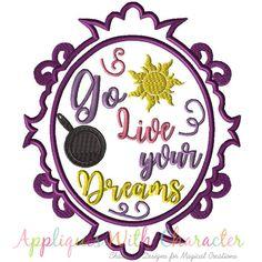 Tangled Applique Design, Tangled Embroidery Design, Go Live Your Dreams Mirror Applique Design, Girls Applique Design, Girl Embroidery by www.appliqueswithcharacter.com