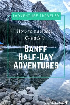 How to explore and find the best Banff Half-Day Adventures. Travel to Banff Canada for some excitement and majestic beauty. Check here if you are looking for a great hike, family travel or just ultimate place to take travel photographs. Travel Advice, Travel Guides, Travel Tips, Canada Travel, Travel Usa, Canada Trip, Canada Eh, Calgary, Ottawa