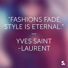 #fashion #quote #laurent #yvessaintlaurent