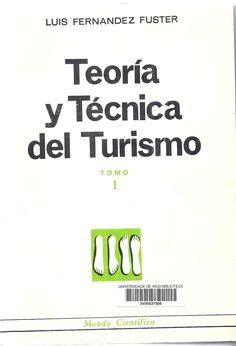 Teoría y técnica del turismo / Luis Fernández Fúster