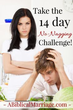 Needless to say, nagging is toxic to marriage - or to any relationship...take the 14 day no-nagging challenge!!