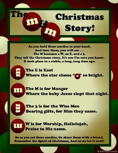 M & M Christmas Story. Use with http://www.orientaltrading.com/mandms-milk-chocolate-and-peanut-fun-size-mix-a2-_K1341.fltr?Ntt=mms