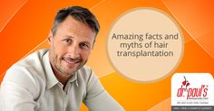 #HAIRTRANSPLANTATION: IT'S TIME TO DEBUNK THE MYTHS RELATED TO IT http://www.drpaulsonline.com/blog/hair-transplantation-myths-and-facts/