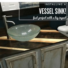 I'm going to share what we needed to do it our situation so you have an idea of what there is to consider. #vesselsink #bowlsink #batrhoomupgrade #woodvanity #woodenvanity #glasssink