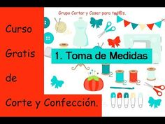 Cose con Marje.: 7. Curso de Corte y Confección. COMPLETO Y GRATIS!!!!