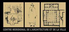l'oeuvre dessinée d'andré ravéreau - Centre Méridional de l'Architecture et de la Ville
