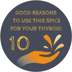 10 Good Reasons To Use This Spice For Your Thyroid
