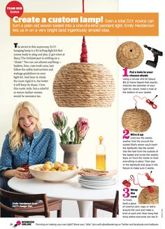 Don't like the look of this one in particular but I have so many baskets!  DIY Basket Pendant in Redbook - Emily Henderson