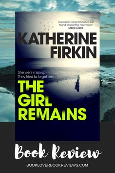 The Girl Remains, Katherine Firkin's second #crime novel, is wrapped in a web of lies and deceit, and likely one of the more authentic depictions of cold-case #investigation in recent fiction. Crime Fiction, Fiction Writing, Fiction Books, Find A Book, Cold Case, Seaside Towns, First Novel, Deceit, Today Show