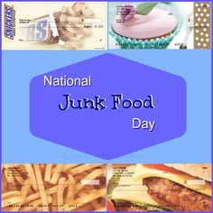 National Junk Food Day!