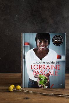La cocina rápida, de Lorraine Pascale. Sorteo de un ejemplar