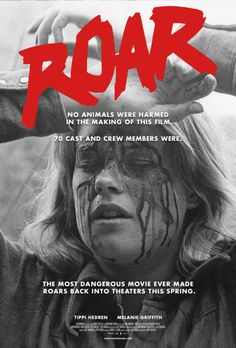 Noel Marshall's Roar (1981) with Tippi Hedren and Melanie Griffith.