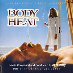 Body Heat (2 CD) (Film Score Monthly Ltd.) Composer: John Barry - Available Now: Screen Archives Entertainment (U.S.)
