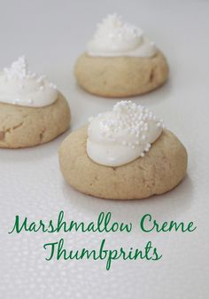 Marshmallow Creme Thumbprint Cookies