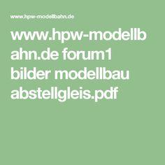 www.hpw-modellbahn.de forum1 bilder modellbau abstellgleis.pdf