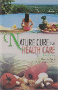 Nature Cure & Health Care [Paperback] [Jun 30, 2003] Devi, Binodini]