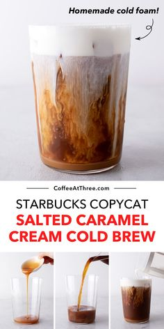 Starbucks Salted Caramel Cream Cold Brew Copycat Recipe Cold Starbucks Drinks, Starbucks Vanilla, Starbucks Caramel, Starbucks Recipes, Coffee Drinks, Starbucks Coffee, Homemade Cold Brew Coffee, Cold Brew Coffee Recipe, Salted Caramel Latte Recipe