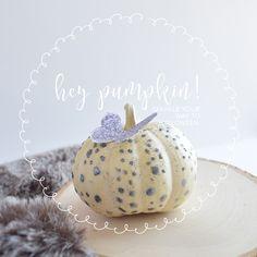 Day 295 - Hey Pumpkin! Sparkle Your Way to Halloween.