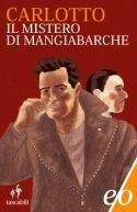 """Il Mistero di Mangiabarche.Seconda puntata delle avventure dell'Alligatore, ovvero Marco Buratti, strano tipo di investigatore con la passione del blues, del calvados, e degli assistenti malavitosi, come Beniamino Rossini, gangster di vecchio stampo. Stavolta la vicenda si svolge tra la Sardegna e la Corsica: l'Alligatore ha ricevuto un incarico assai """"rognoso"""": tre avvocati cagliaritani hanno scontato anni di carcere per l'omicidio (presunto) di un altro avvocato. Che però morto non è…"""