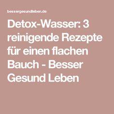 Detox-Wasser: 3 reinigende Rezepte für einen flachen Bauch - Besser Gesund Leben