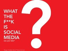 What the F**K is Social Media presentation. Great arguments as to why businesses need to be on social. Handy stats.