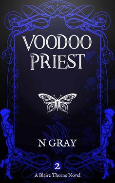 A paranormal suspense novel with a splash of romance Voodoo Priest, Dangerous Woman, Fantasy Books, Werewolf, Paranormal, Supernatural, Novels, Romance, Author