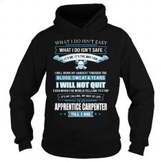 APPRENTICE-CARPENTER - #mens dress shirts #vintage t shirts. ORDER NOW => https://www.sunfrog.com/LifeStyle/APPRENTICE-CARPENTER-91645515-Black-Hoodie.html?60505