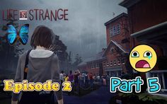 Let's Play Life is strange episode 2 part 5