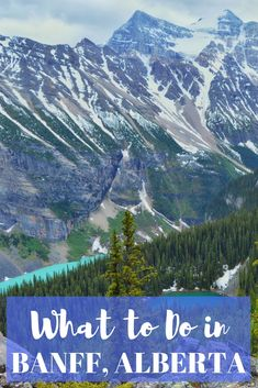 One of the best outdoor getaways in Alberta is Banff, as there are mountains and lakes everywhere. Next time you're in Canada, here's what to do in Banff.