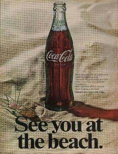 Coca Cola Soda On the Beach Coke Ad, Coca Cola Ad, Always Coca Cola, World Of Coca Cola, Coca Cola Bottles, Vintage Coke, Vintage Signs, Vintage Advertisements, Retro Ads