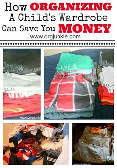 How Organizing a Child's Wardrobe Can Save You Money at orgjunkie.com